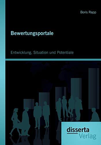 9783954254347: Bewertungsportale: Entwicklung, Situation Und Potentiale