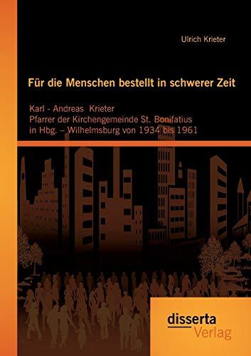 Für die Menschen bestellt in schwerer Zeit: Karl - Andreas Krieter Pfarrer der Kirchengemeinde...