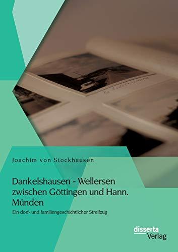 Dankelshausen - Wellersen zwischen Göttingen und Hann.: Joachim von Stockhausen