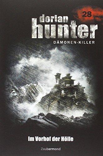 9783954260287: Dorian Hunter 28. Im Vorhof der Hölle