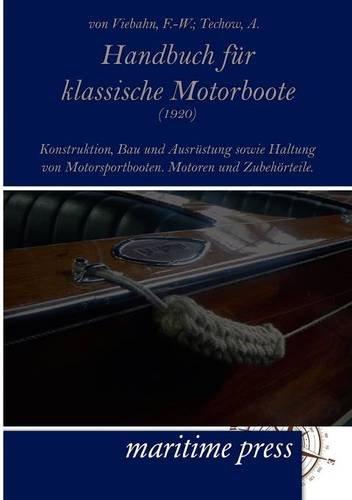 9783954270330: Handbuch Fur Klassische Motorboote (1920) (German Edition)
