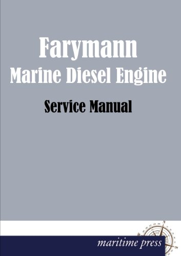 9783954272372: Farymann Marine Diesel Engine (German Edition)