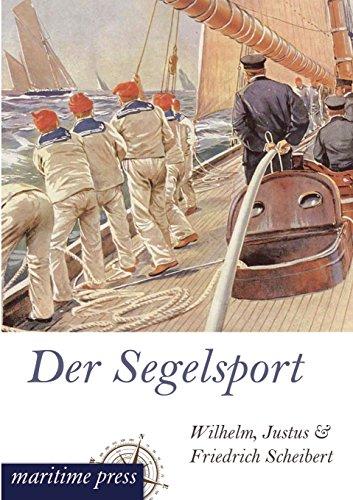 Der Segelsport: Justus Scheibert