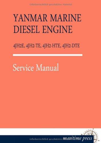 9783954272969: Yanmar Marine Diesel Engine 4jh2e, 4jh2-Te, 4jh2-Hte, 4jh2-Dte (German Edition)