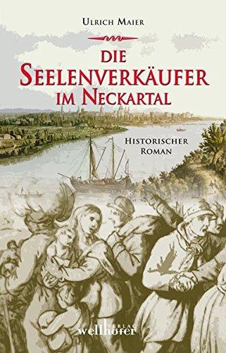 9783954281558: Die Seelenverkäufer im Neckartal