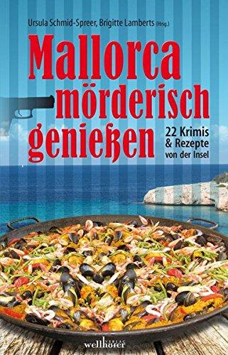 Mallorca m?rderisch genie?en: Werner, Ingrid, Lammers,