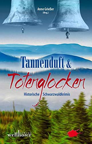 Tannenduft und Totenglocken: Historische Schwarzwald-Krimis: Sabine Frambach; Victor