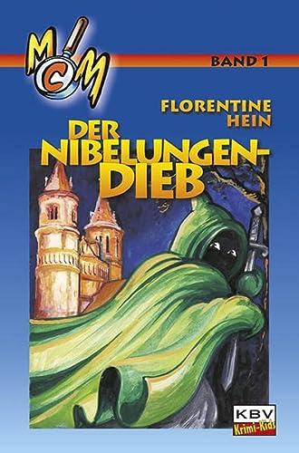 Der Nibelungen-Dieb: Hein, Florentine