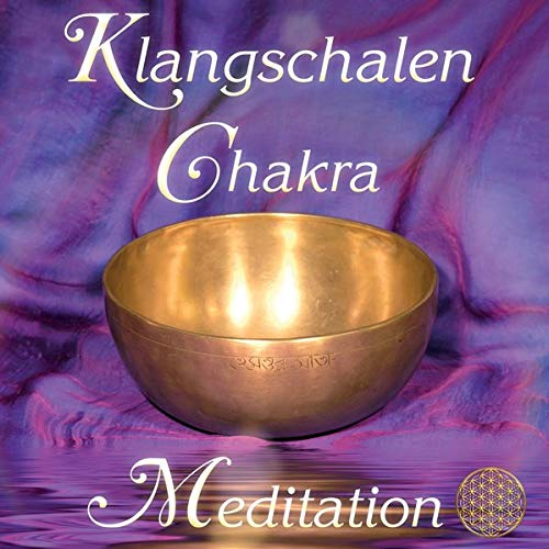 9783954471089: Klangschalen Chakra Meditation, 2 Audio-CDs