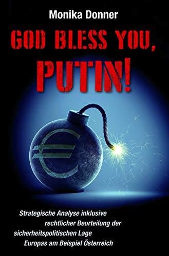 9783954472277: God Bless You, Putin!