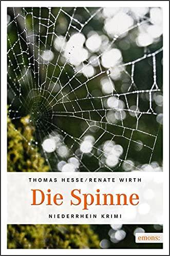 Die Spinne (Niederrhein Krimi) - Hesse, Thomas und Renate Wirth