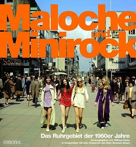 9783954512171: Maloche und Minirock: Das Ruhrgebiet der 1960er Jahre