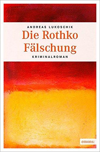 9783954512379: Die Rothko Fälschung