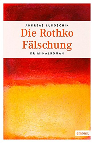 9783954512379: Die Rothko F�lschung