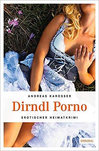 9783954512713: Dirndl Porno