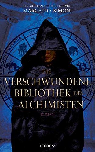 9783954513871: Die verschwundene Bibliothek des Alchimisten ; Aus d. Ital. v. Barbara Neeb, Katharina Schmidt, Barbara; Deutsch; 1,4 cm