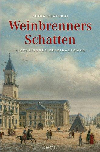 9783954514298: Weinbrenners Schatten ; Historischer Kriminalroman ; Deutsch