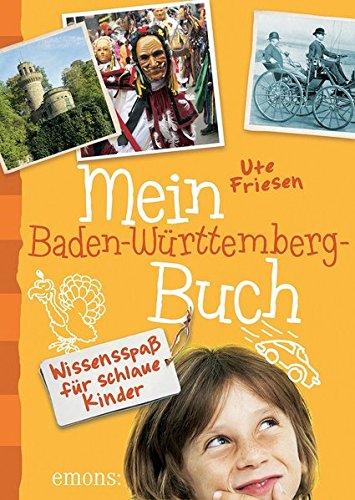 9783954515172: Mein Baden-Württemberg-Buch
