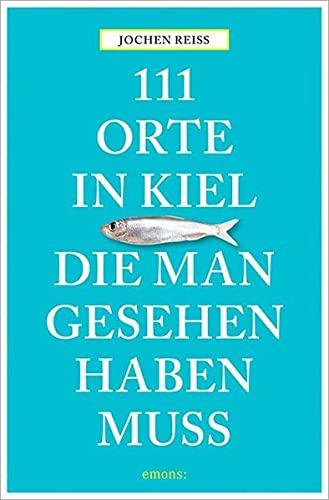 111 Orte in Kiel, die man gesehen haben muss: Jochen Reiss
