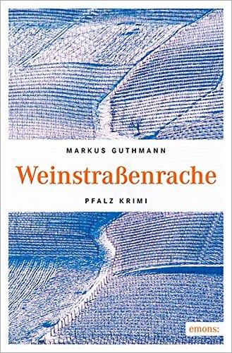 9783954517398: Weinstraßenrache