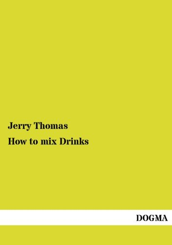 How to mix Drinks: Thomas, Jerry