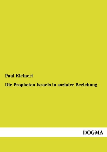 9783954540709: Die Propheten Israels in sozialer Beziehung