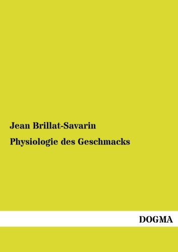 9783954540952: Physiologie des Geschmacks (German Edition)