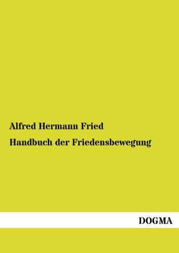 Handbuch Der Friedensbewegung: Alfred Hermann Fried
