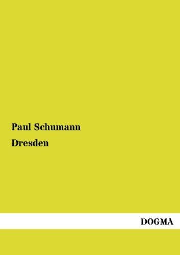 Dresden: Paul Schumann