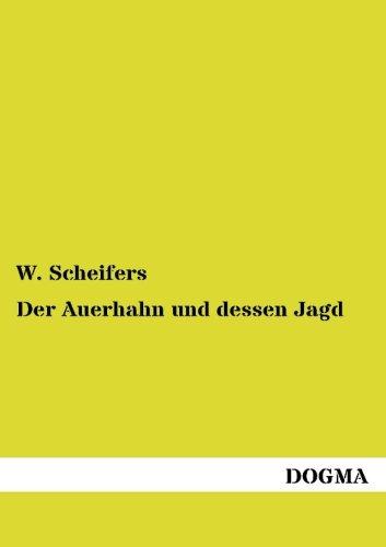 9783954545131: Der Auerhahn und dessen Jagd
