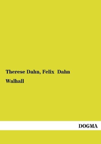 9783954545193: Walhall: Germanische Goetter- und Heldensagen (German Edition)