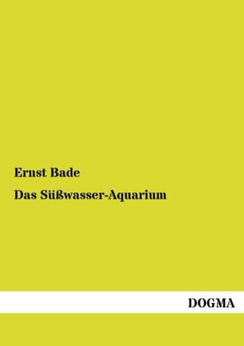 9783954545759: Das Suesswasser-Aquarium (German Edition)