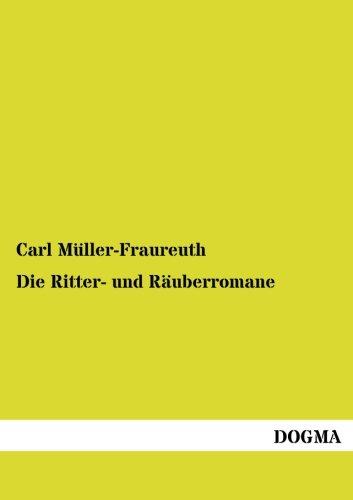 9783954546077: Die Ritter- und Räuberromane