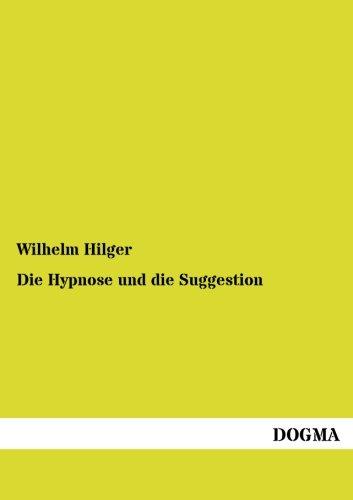 9783954546251: Die Hypnose und die Suggestion