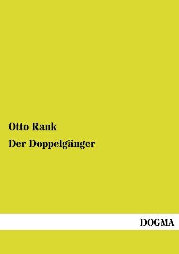Der Doppelganger: Otto Rank