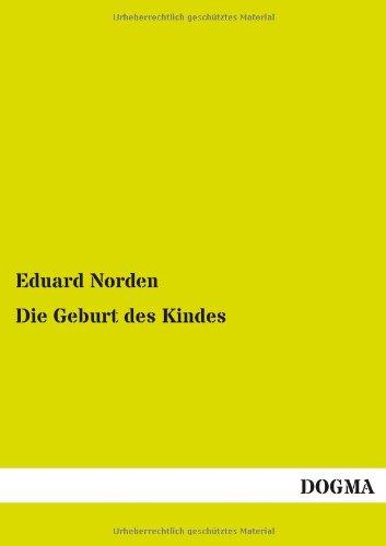 9783954546862: Die Geburt Des Kindes (German Edition)