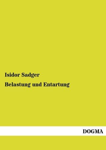 Belastung Und Entartung: Isidor Sadger