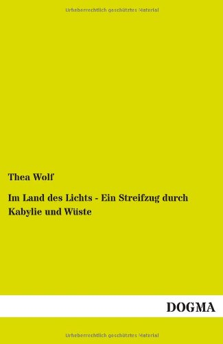 Im Land des Lichts - Ein Streifzug: Thea Wolf