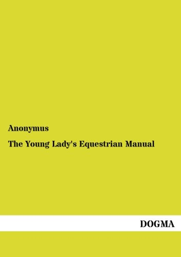 9783954549177: The Young Lady's Equestrian Manual