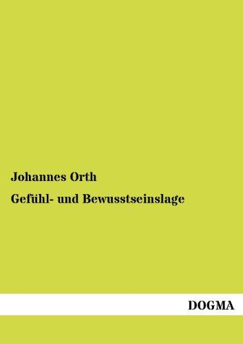 Gef Hl- Und Bewusstseinslage: Johannes Orth