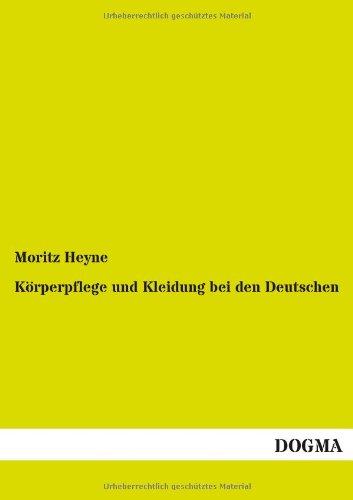 9783954549559: Körperpflege und Kleidung bei den Deutschen
