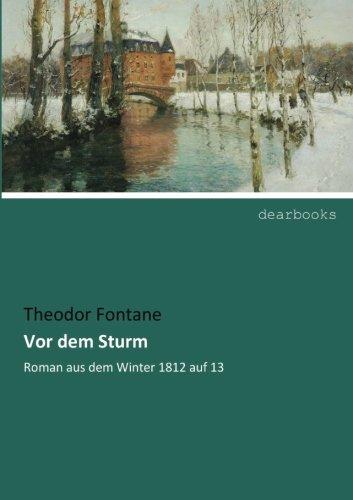 9783954550609: Vor dem Sturm: Roman aus dem Winter 1812 auf 13
