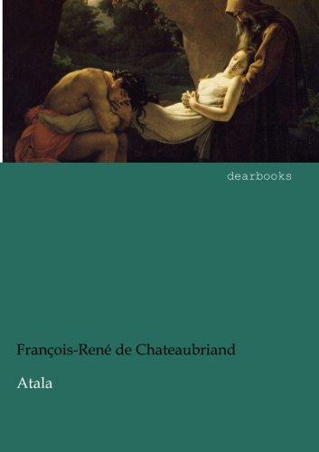 Atala: Francois Rene Chateaubriand