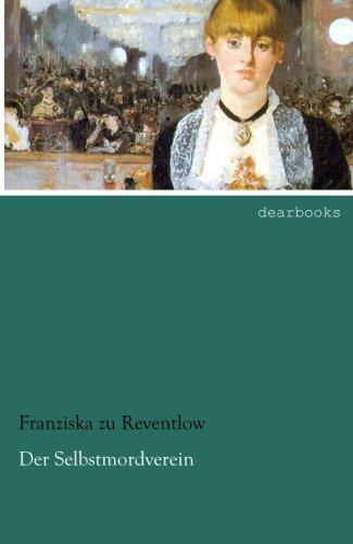 Der Selbstmordverein (Paperback): Franziska zu Reventlow