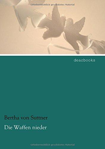 9783954551651: Die Waffen nieder (German Edition)