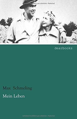 Mein Leben: Max Schmeling