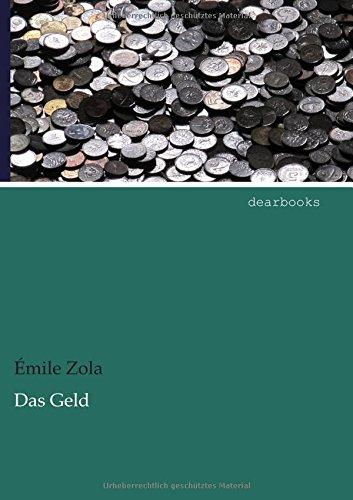 Das Geld: Emile Zola