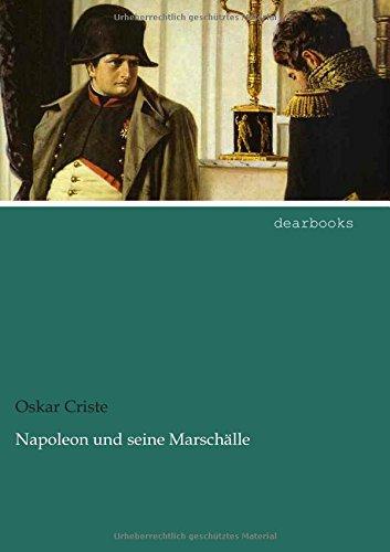 9783954554171: Napoleon und seine Marschälle