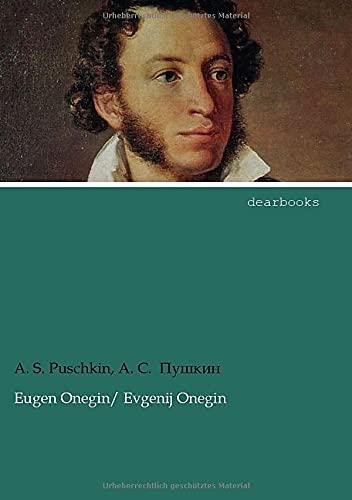 Eugen Onegin: Zweisprachige Ausgabe Deutsch/Russisch: Puschkin, Alexander