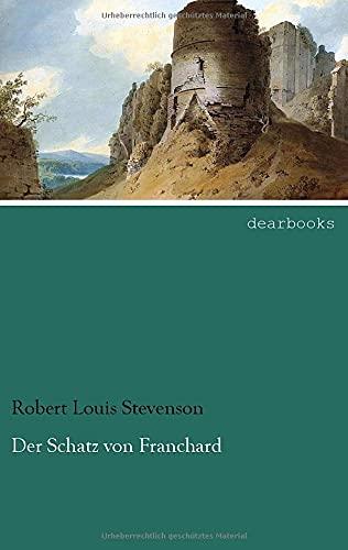 9783954555680: Der Schatz von Franchard (German Edition)